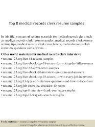 Resume Templates Medical by Top8medicalrecordsclerkresumesamples 150426005121 Conversion Gate01 Thumbnail 4 Jpg Cb U003d1430027522