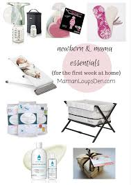 newborn u0026 mama essentials for the first week at home