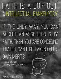 Faith Meme - dan barker faith is a cop out