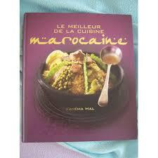 livre de cuisine marocaine le meilleur de la cuisine marocaine de fatima hal format support