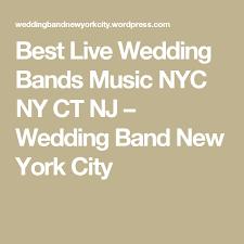 nj wedding bands best live wedding bands nyc ny ct nj