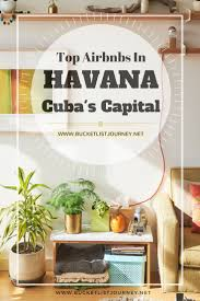 Best Airbnbs In The Us by Where To Stay In Havana 12 Best Airbnb Rentals In Cuba U0027s Capital City
