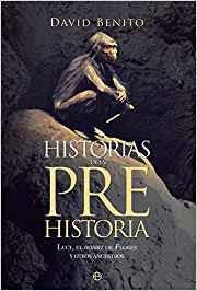 mis libros historias de la historia historias de la prehistoria amazon es david benito del olmo josé
