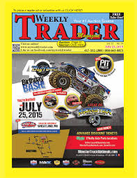 weekly trader july 23 2015 by weekly trader issuu