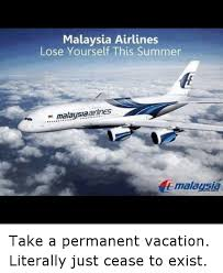 Malaysia Airlines Meme - malaysia airlines lose yourself this summer malaysia take a