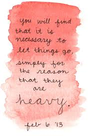 picture quotes let it go via the untethered soul life in all its glory pinterest