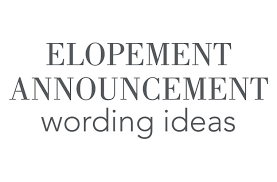 elopement announcements elopement announcement wording invitations by
