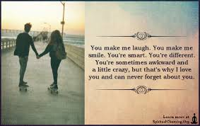 You Make Me Smile Meme - you make me laugh you make me smile you re smart you re different