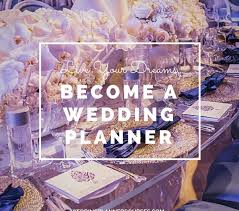 how to become a wedding planner how to become a wedding planner wedding planner course institute