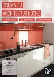cinema 4d architektur cinema 4d architektur küche psd tutorials de shop