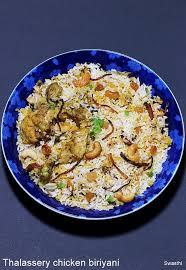biryani cuisine thalassery chicken biryani recipe malabar chicken biryani