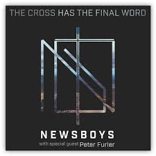 target black friday 22016 newsboys u2013 the cross has the final word