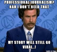 Journalism Meme - citizen journalism meme on imgur