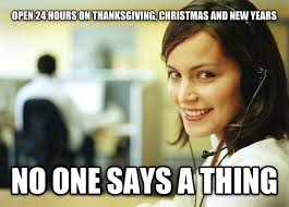 Call Centre Meme - holidays seem to matter less in call centers than in retail meme guy