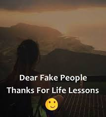 Fake People Memes - dopl3r com memes dear fake people thanks for life lessons