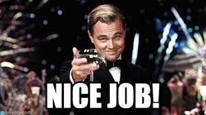 Nice Job Meme - nice job congratulations meme on memegen