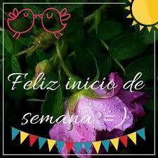 imagenes de feliz inicio de semana con rosas feliz inicio de semana frases para facebook en imagenes ondapix