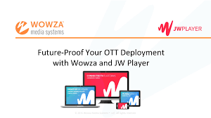 jwplayer android future proof your ott solution wowza