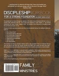 discipleship workbook for a strong foundation men u0027s design