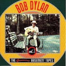 Bob Dylan Basement Tapes Vinyl by The Genuine Basement Tapes Vol 3 By Bob Dylan Cd With