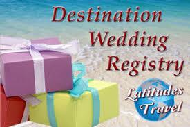 wedding vacation registry diana s dorian s wedding registry latitudes travel