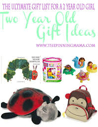 the ultimate gift list for a 2 year the pinning