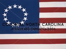 North Carolina Flag History Colonial North Carolina By 4801774619