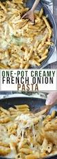 one pot creamy french onion pasta mother thyme