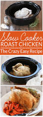 crazy easy roast chicken in the slow cooker bren did