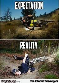 Funny Bike Memes - funny mountain bike expectations versus reality pmslweb