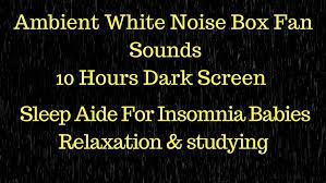 amazon white noise fan amazon com ambient white noise box fan sounds 10 hours dark screen