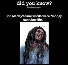 can marley bob marley s final words