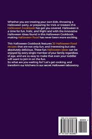 halloween cookbook scrumptious halloween cookbook 30 halloween ideas for any