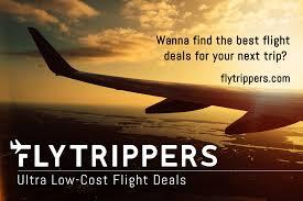 flytrippers ultra low cost flight deals