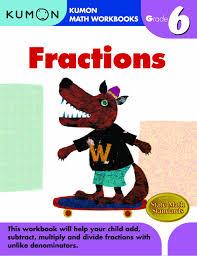 grade 6 fractions kumon math workbooks kumon publishing