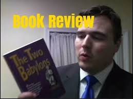 hislop two babylons the two babylons by hislop book review
