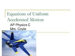 equations of accelerated motion ap physics c mrs coyle