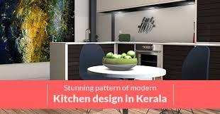 modern kitchen design kerala stunning modern kitchen design patterns in kerala to consider