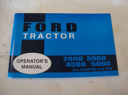2000 3000 4000 5000 ford tractor owners manual ford motors