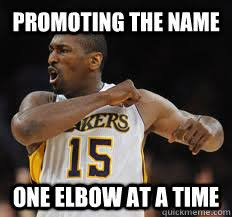Metta World Peace Meme - promoting the name one elbow at a time metta world peace quickmeme
