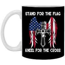 Flag And Cross Stand For The Flag Kneel For The Cross Mugs Teedragons