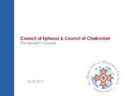 Council Of Chalcedon Teachings Council Of Ephesus Council Of Chalcedon Ppt