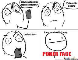 Meme Poker Face - poker face by 1blackrockshooter1 meme center