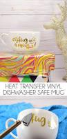 heat transfer vinyl htv mug dishwasher safe dream a little bigger