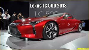 lexus lc 500 competition lexus lc500 2018 new 2018 lexus lc500 interior exterior and