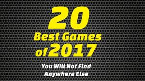 download 20 best games of 2017 u2013 you will not find anywhere else