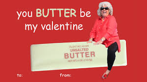 Be My Valentine Meme - paula deen riding butter valentine s day e cards know your meme