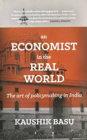 Armchair Economist K Subramanian Reviews Kaushik Basu U0027s Book An Economist In The