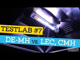 lec 630 grow light testlab season 1 tl 7 de mh testing vs lec se mh cmh de hps