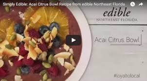 simply edible recipe acai citrus bowl